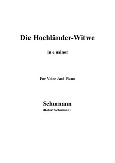 No.10 Die Hochländer-Witwe (Highland Widow's): E minor by Robert Schumann