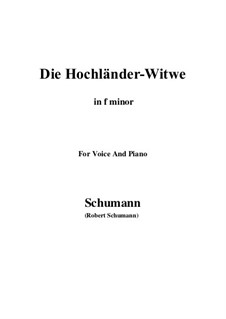 No.10 Die Hochländer-Witwe (Highland Widow's): F minor by Robert Schumann