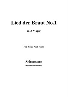 No.11 Lied der Braut (Bride's Song): A Major by Robert Schumann