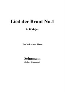 No.11 Lied der Braut (Bride's Song): B Major by Robert Schumann