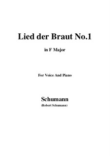 No.11 Lied der Braut (Bride's Song): F Major by Robert Schumann