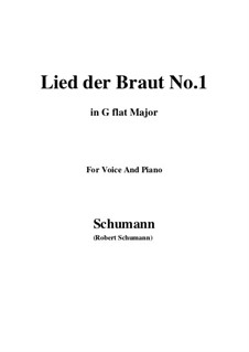 No.11 Lied der Braut (Bride's Song): G flat Major by Robert Schumann