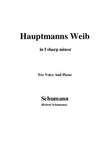 No.19 Hauptmann's Weib (La femme du chef): F sharp minor by Robert Schumann