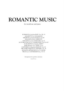 Romantic Music for Trombone and Piano. 12 pieces – Piano score and trombone part: Romantic Music for Trombone and Piano. 12 pieces – Piano score and trombone part by Emile Pessard, Joseph Joachim Raff, Henri Rabaud, August Nölck, Jacob Fabricius, Théodore Dubois, Oskar Zapff, Joseph Hollman, Claudine Smidt, Jacobus Hendrik Oushoorn