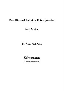 Twelve Poems for Voice and Piano, Op.37: No.1 Himmel hat eine Thräne geweint by Robert Schumann