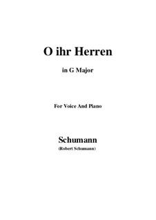 Twelve Poems for Voice and Piano, Op.37: Nr.3 O, ihr Herren (G Major) by Robert Schumann