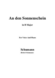 Six Poems, Op.36: No.4 To the Sunshine (An den Sonnenschein) in B Major by Robert Schumann