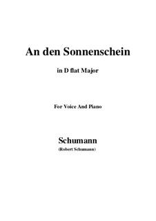 Six Poems, Op.36: No.4 To the Sunshine (An den Sonnenschein) in D flat Major by Robert Schumann