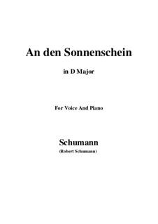 Six Poems, Op.36: No.4 To the Sunshine (An den Sonnenschein) in D Major by Robert Schumann