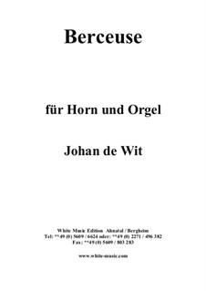 Berceuse für Horn und Orgel: Partitur by Johan de Wit