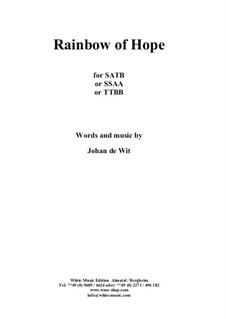 Rainbow of Hope: Rainbow of Hope by Johan de Wit