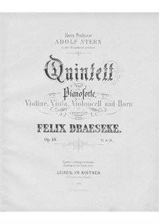 Quintet for Piano, Strings and French Horn, Op.48: Quintet for Piano, Strings and French Horn by Felix Draeseke