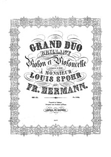 Grand Brilliant Duo for Violin and Cello, Op.12: Parts by Friedrich Hermann