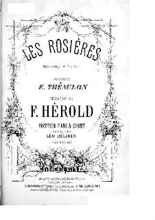 Les rosières: Act I, for Soloists, Choir and Piano by Ferdinand Herold