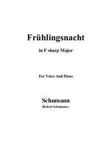 No.12 Frühlingsnacht (Spring Night): F sharp Major by Robert Schumann