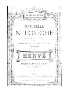 Mam'zelle Nitouche: Piano-vocal score by Florimond Hervé
