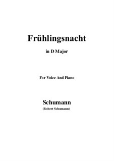 No.12 Frühlingsnacht (Spring Night): D Major by Robert Schumann