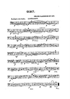 Prayer for Voice, Strings and Organ, Op.137: Double Bass Part by Franz Paul Lachner