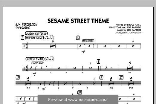 Sesame Street Theme: Aux Percussion part by Joe Raposo