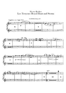 Les Troyens (The Trojans), H.133 Op.29: Act IV 'Royal Hunt and Storm' – clarinets parts by Hector Berlioz