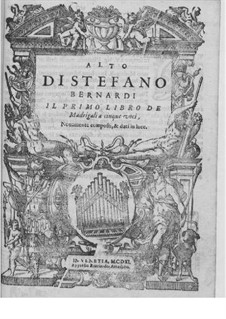 Madrigals for Five Voices: Book I – contralto part by Steffano Bernardi