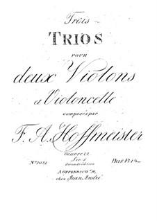 Three String Trios, Op.22: Violin I part by Franz Anton Hoffmeister