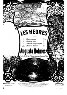 L'heure d'azur, for Voice and Piano: L'heure d'azur, for Voice and Piano by Augusta Mary Anne Holmès