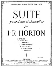 Suite for Two Cellos: Suite for Two Cellos by J. R. Horton
