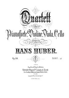 Piano Quartet No.1 in B Flat Major, Op.110: Full score, Parts by Hans Huber