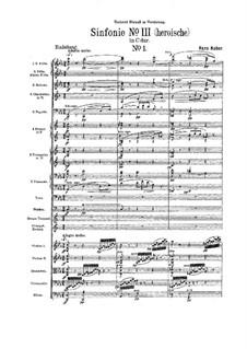 Symphony No.3 in C Major 'Heroische', Op.118: Symphony No.3 in C Major 'Heroische' by Hans Huber