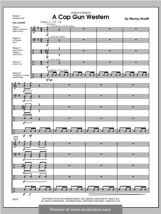 A Cap Gun Western: Full Score by Murray Houllif