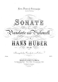 Sonata for Cello and Piano in D Major, Op.33: Sonata for Cello and Piano in D Major by Hans Huber