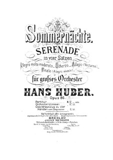 Summer Nights. Serenade for Orchestra, Op.86 No.1: Movements I-II by Hans Huber