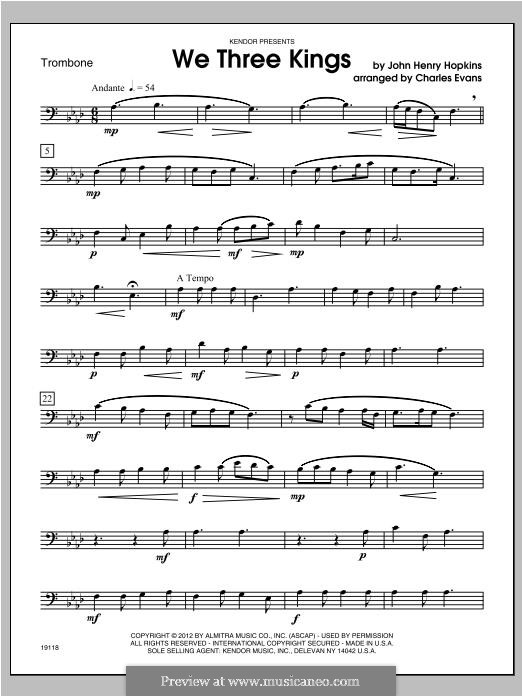 We Three Kings of Orient are (Printable Scores): For winds – Trombone part by John H. Hopkins Jr.