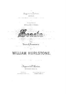 Sonata for Violin and Piano in D Minor: Sonata for Violin and Piano in D Minor by William Yeates Hurlstone