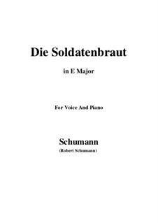 Romances and Ballades, Op.64: No.1 Die Soldntenbraut (E Major) by Robert Schumann