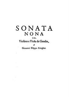 Sonata No.9 for Violin, Viola da Gamba and Basso Continuo: Sonata No.9 for Violin, Viola da Gamba and Basso Continuo by Johann Philipp Krieger