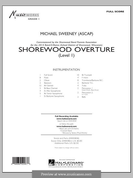 Shorewood Overture (for Multi-level Combined Bands) Level 1: Full Score by Michael Sweeney