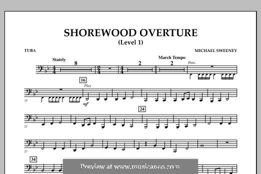 Shorewood Overture (for Multi-level Combined Bands) Level 1: Tuba part by Michael Sweeney