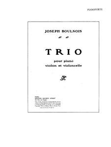 Piano Trio in B Major: Full score, parts by Joseph Boulnois