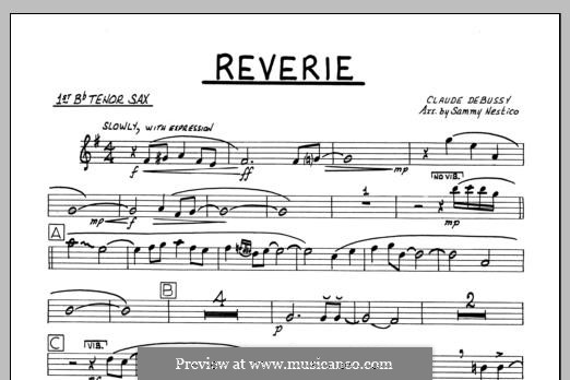 Reverie, for Orchestra, L.68: 1st Bb Tenor Saxophone part by Claude Debussy