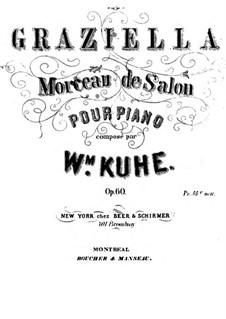 Graziella for Piano, Op.60: Graziella for Piano by Wilhelm Kuhe