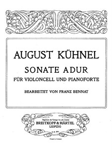 Sonata in A Major: For cello and piano – cello part by August Kühnel