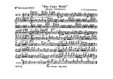 The Cake Walk for Cornet and Orchestra: Clarinet in B I part by Louis-Philippe Laurendeau