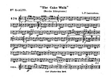 The Cake Walk for Cornet and Orchestra: Alto horn in Es I part by Louis-Philippe Laurendeau