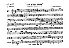 The Cake Walk for Cornet and Orchestra: Alto horns in Es III-IV part by Louis-Philippe Laurendeau