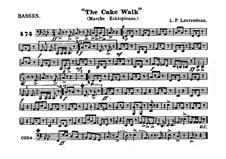 The Cake Walk for Cornet and Orchestra: Bass part by Louis-Philippe Laurendeau