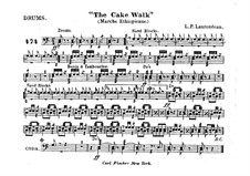 The Cake Walk for Cornet and Orchestra: Percussion part by Louis-Philippe Laurendeau