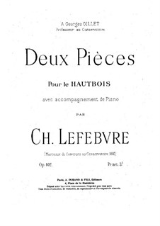 Two Pieces for Oboe and Piano, Op.102: Two Pieces for Oboe and Piano by Charles Lefebvre