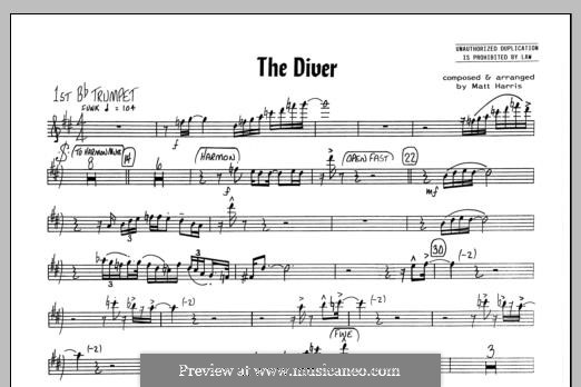 The Diver: 1st Bb Trumpet part by Matthew Harris